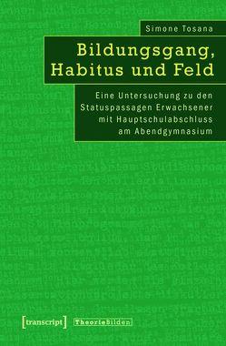 Bildungsgang, Habitus und Feld von Tosana,  Simone