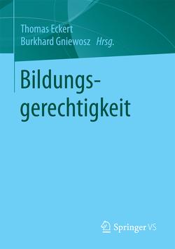 Bildungsgerechtigkeit von Eckert,  Thomas, Gniewosz,  Burkhard