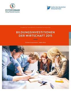 Bildungsinvestitionen der Wirtschaft 2015 von Konegen-Grenier,  Christiane, Winde,  Mathias
