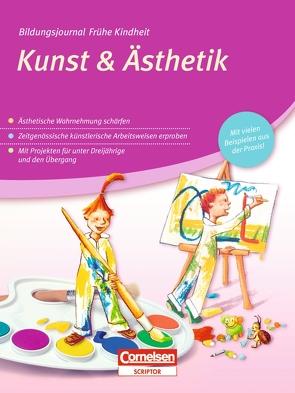 Bildungsjournal Frühe Kindheit / Kunst & Ästhetik von Winderlich,  Kirsten