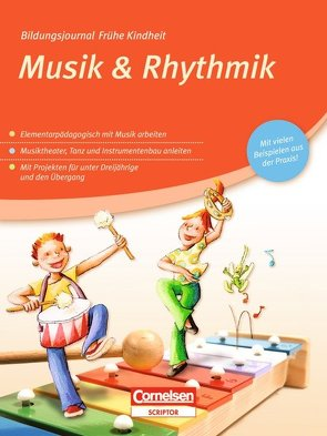 Bildungsjournal Frühe Kindheit / Musik & Rhythmik von Rittersberger,  Andrea