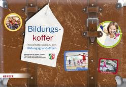Bildungskoffer NRW von Ministerium für Kinder,  Familie,  Flüchtlinge und Integration des Landes Nordrhein-Westfalen,  Flüchtlinge und Integration des Landes Nordrhein-Westfalen