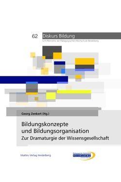 Bildungskonzepte und Bildungsorganisation von Zenkert,  Georg