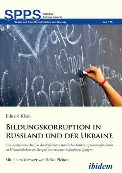 Bildungskorruption in Russland und der Ukraine von Klein,  Eduard, Umland,  Andreas