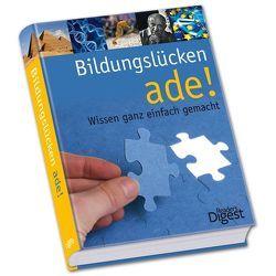 Bildungslücken ade! von Lamprecht,  Stephan, Müller,  Frank J., Müller,  Tanja, Ottinger,  Iris, Pfendtner,  Ingrid, Wollny,  Volker