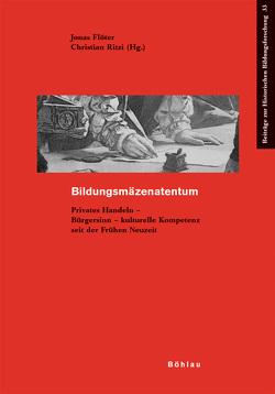 Bildungsmäzenatentum von Flöter,  Jonas, Ritzi,  Christian