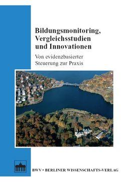 Bildungsmonitoring, Vergleichsstudien und Innovationen