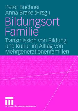Bildungsort Familie von Brake,  Anna, Büchner,  Peter