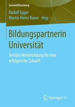 Bildungspartnerin Universität von Bauer,  Martin Heinz, Egger,  Rudolf