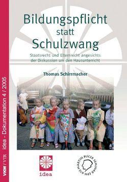 Bildungspflicht statt Schulzwang! von Schirrmacher,  Thomas