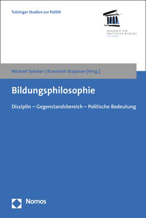 Bildungsphilosophie von Spieker,  Michael, Stojanov,  Krassimir