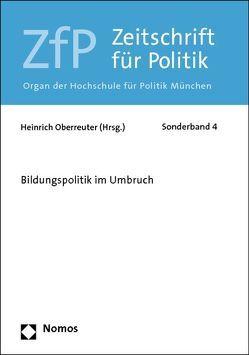 Bildungspolitik im Umbruch von Oberreuter,  Heinrich
