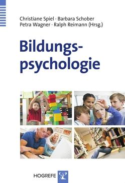 Bildungspsychologie von Reimann,  Ralph, Schober,  Barbara, Spiel,  Christiane, Wagner,  Petra