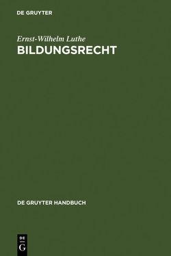 Bildungsrecht von Luthe,  Ernst-Wilhelm