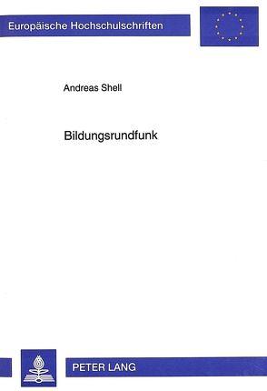 Bildungsrundfunk von Shell,  Andreas