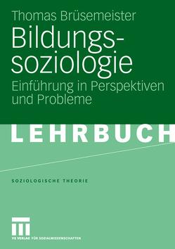 Bildungssoziologie von Brüsemeister,  Thomas, Goeppert,  Sebastian, Unger,  Tim