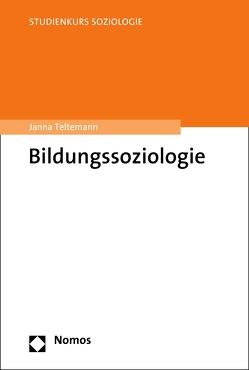 Bildungssoziologie von Teltemann,  Janna