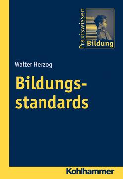 Bildungsstandards von Brenner,  Peter J., Herzog,  Walter