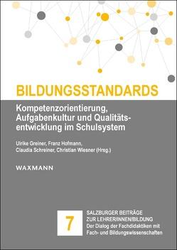 Bildungsstandards von Greiner,  Ulrike, Hofmann,  Franz, Schreiner,  Claudia, Wiesner,  Christian
