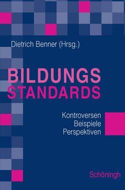 Bildungsstandards von Benner,  Dietrich