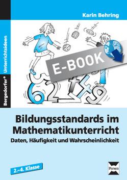 Bildungsstandards Mathematikunterricht – 2.-4. Kl. von Behring,  Karin