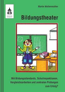 Bildungstheater von Wellenreuther,  Martin