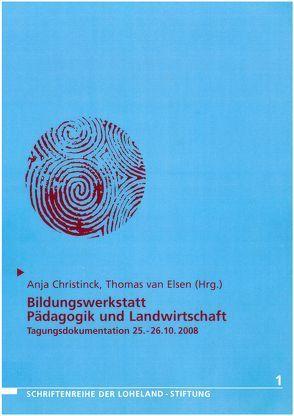 Bildungswerkstatt Pädagogik und Landwirtschaft von Christick,  Anja, van Elsen,  Thomas