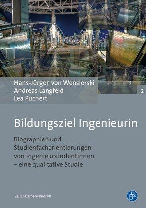Bildungsziel Ingenieurin von Langfeld,  Andreas, Puchert,  Lea, Wensierski,  Hans-Jürgen von