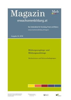Bildungszugänge und Bildungsaufstiege. Mechanismen und Rahmenbedingungen. Fokus Erwachsenenbildung von Schnell,  Philipp, Vater,  Stefan