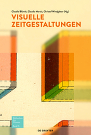 Bildwelten des Wissens / Visuelle Zeitgestaltungen von Blümle,  Claudia, Mareis,  Claudia, Windgätter,  Christof