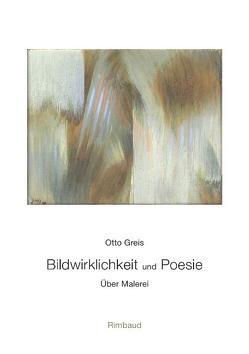 Bildwirklichkeit und Poesie von Greis,  Otto, Kostka,  Jürgen, Siegert,  Ulla