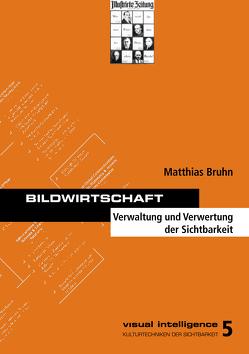Bildwirtschaft von Bruhn,  Matthias