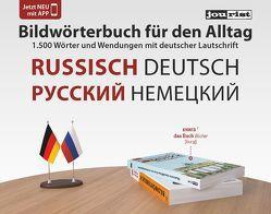 Bildwörterbuch für den Alltag Russisch-Deutsch von Jourist,  Igor