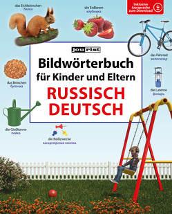 Bildwörterbuch für Kinder und Eltern Russisch-Deutsch von Jourist,  Igor