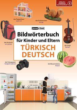 Bildwörterbuch für Kinder und Eltern Türkisch-Deutsch von Jourist,  Igor