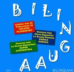 BILINGUAA von Elternverein,  Volksschule 24, Volkschule 24,  Klagenfurt