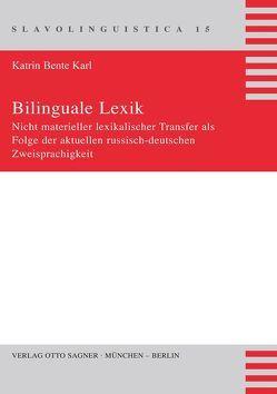 Bilinguale Lexik von Karl,  Katrin Bente