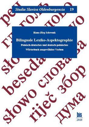 Bilinguale Lexiko-Aspektologie von Schwenk,  Hans-Jörg