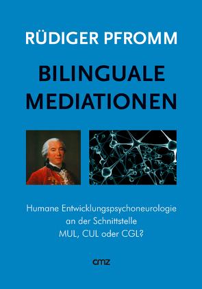 Bilinguale Mediationen von Pfromm,  Rüdiger