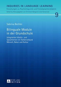 Bilinguale Module in der Grundschule von Bechler,  Sabrina