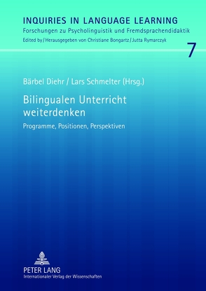 Bilingualen Unterricht weiterdenken von Diehr,  Bärbel, Schmelter,  Lars