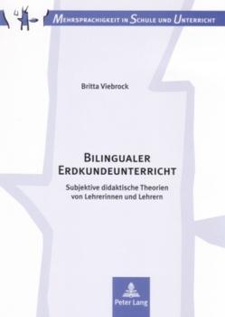 Bilingualer Erdkundeunterricht von Viebrock,  Britta