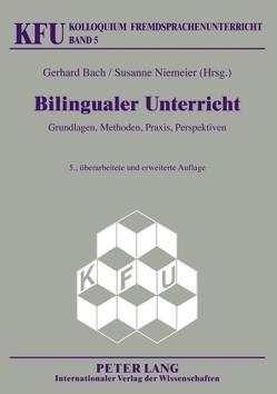 Bilingualer Unterricht von Bach,  Gerhard, Niemeier,  Susanne