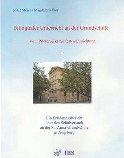 Bilingualer Unterricht an der Grundschule – Vom Pilotprojekt zur festen Einrichtung von Flor,  Magdalena, Meier,  Josef