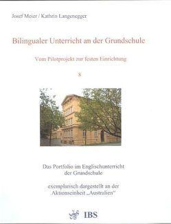 Bilingualer Unterricht an der Grundschule – Vom Pilotprojekt zur festen Einrichtung von Langenegger,  Kathrin, Meier,  Josef