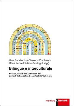 Bilingue e interculturale von Karweik,  Hans, Sandfuchs,  Uwe, Sewing,  Arne, Zumhasch,  Rainer