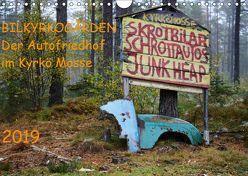BILKYRKOGÅRDEN Der Autofriedhof im Kyrkö Mosse (Wandkalender 2019 DIN A4 quer) von Klein,  Harald