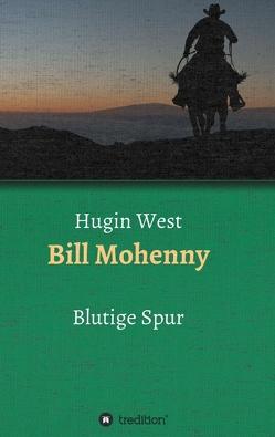 Bill Mohenny von West,  Hugin