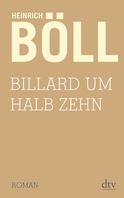 Billard um halb zehn von Böll,  Heinrich