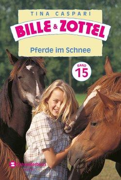 Bille und Zottel Bd. 15 – Pferde im Schnee von Caspari,  Tina